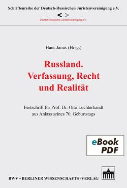 Russland. Verfassung, Recht und Realität von Janus,  Hans