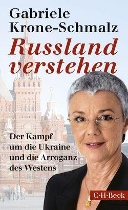 Russland verstehen von Krone-Schmalz,  Gabriele
