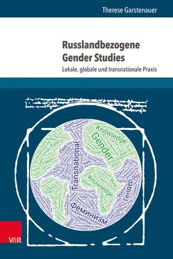 Russlandbezogene Gender Studies von Garstenauer,  Therese
