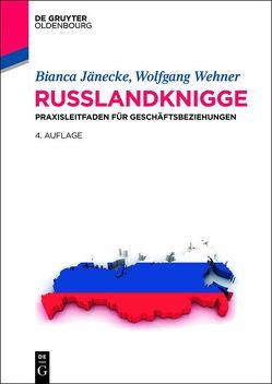 Russlandknigge von Jänecke,  Bianca, Wehner,  Wolfgang