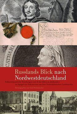 Russlands Blick nach Nordwestdeutschland von Steinwascher,  Gerd