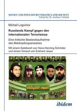 Russlands Kampf gegen den internationalen Terrorismus von Jesse,  Eckhard, Logvinov,  Michail, Schröder,  Hans-Henning, Umland,  Andreas