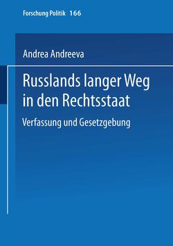 Russlands langer Weg in den Rechtsstaat von Schindel,  Andrea
