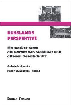 Russlands Perspektive von Gorzka,  Gabriele, Schulze,  Peter W.