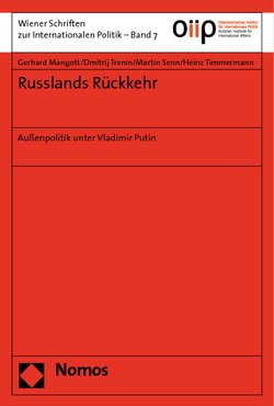 Russlands Rückkehr von Mangott,  Gerhard, Senn,  Martin, Timmermann,  Heinz, Trenin,  Dmitrij