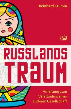 Russlands Traum von Krumm,  Reinhard