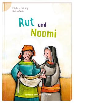 Rut und Noomi von Herrlinger,  Christiane, Weber,  Mathias