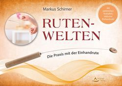 Ruten-Welten von Schirner,  Markus