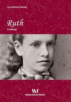 Ruth von Andreas-Salomé,  Lou, Welsch,  Ursula, Wiesner-Bangard,  Michaela