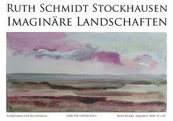 Ruth Schmidt Stockhausen – Imaginäre Landschaften von Hentschel,  Klaus