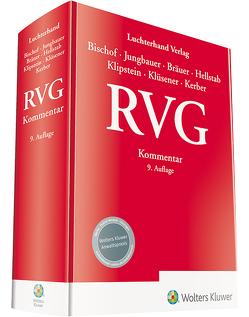 RVG Kommentar von Bischof,  Helmut, Bräuer,  Antje, Hellstab,  Heinrich, Jungbauer,  Sabine, Kerber,  Anne, Klipstein,  Doreen, Klüsener,  Werner