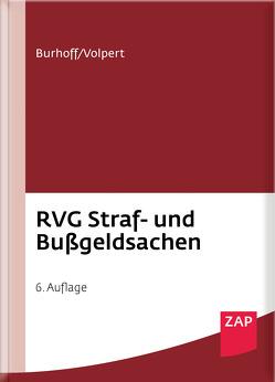 RVG Straf- und Bußgeldsachen von Burhoff,  Detlef, Volpert,  Joachim