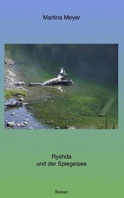 Ryshda und der Spiegelsee von Meyer,  Martina