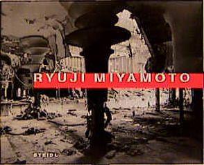 Ryuji Miyamoto von Miyamoto,  Ryuji, Steidl,  Gerhard