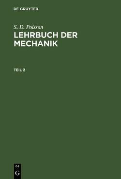 Lehrbuch der Mechanik / Lehrbuch der Mechanik. Teil 2 von Stern,  Moriz Abraham [Übers.]