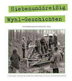 S Eige Zeige. Jahrbuch des Landkreises Emmendingen für Kultur und Geschichte / Siebenunddreißig Wyhl-Geschichten von Auer,  Gerhard A, Hurth,  Hanno
