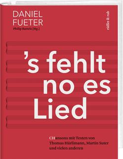 's fehlt no es Lied von Bartels,  Philip, Fueter,  Daniel