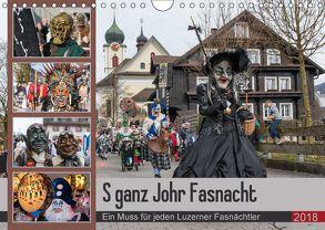 S ganz Johr FasnachtCH-Version (Wandkalender 2018 DIN A4 quer) von W. Saul,  Norbert