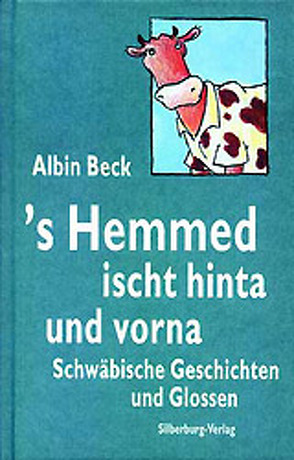 's Hemmed ischt hinta und vorna von Beck,  Albin, Gleis,  Uli