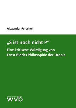"""""""S ist noch nicht P"""" von Perschel,  Alexander"""
