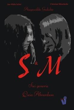S & M von Meierhofer,  Christian, Schui,  Jan-Malte