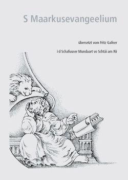 S Maarkusevangeelium von Gafner,  Fritz