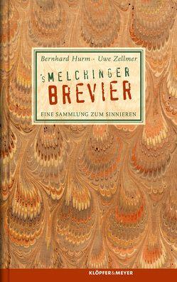 's Melchinger Brevier von Hurm,  Bernhard, Jens,  Inge, Vogt,  Andreas, Zellmer,  Uwe