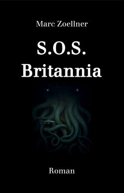 S.O.S. Britannia von Zoellner,  Marc