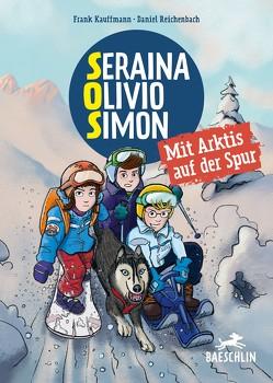 S.O.S. Svalbard: Mit Arktis auf der Spur von Kauffmann,  Frank, Reichenbach,  Daniel