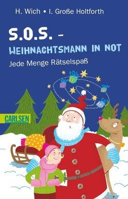 S.O.S. – Weihnachtsmann in Not von Große-Holtforth,  Isabel, Wich,  Henriette
