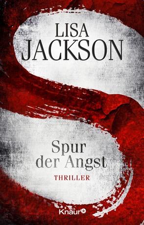 S Spur der Angst von Jackson,  Lisa, Lake-Zapp,  Kristina