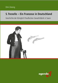 S. Trenelle – Ein Franzose in Deutschland von Ziesing,  Dirk