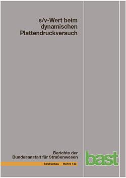 s/v-Wert beim dynamischen Plattendruckversuch von Bräu,  Gerhard, Vogt,  Stefan