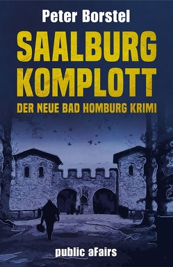 Saalburg-Komplott von Borstel,  Peter