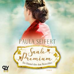 Saale Premium – Der Himmel über dem Weinschloss von Kaschub,  Karin, Seifert,  Paula