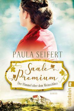Saale Premium – Der Himmel über dem Weinschloss von Seifert,  Paula