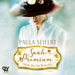 Saale Premium – Stürme über dem Weinschloss von Kaschub,  Karin, Seifert,  Paula