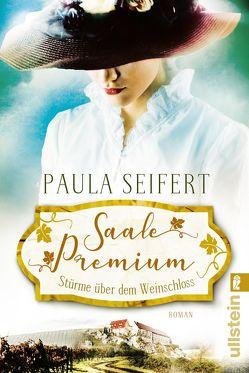 Saale Premium – Stürme über dem Weinschloss von Seifert,  Paula