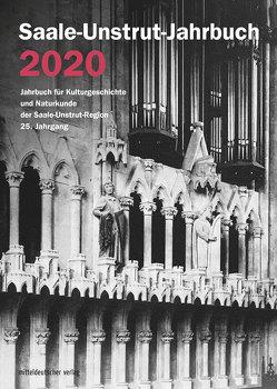 Saale-Unstrut-Jahrbuch 2020 von Saale-Unstrut-Verein für Kulturgeschichte und Naturkunde e.V.