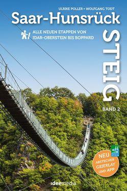 Saar-Hunsrück-Steig Premium-Wandern, Band 2 mit Faltkarte von Poller,  Ulrike, Schoellkopf,  Uwe, Todt,  Wolfgang