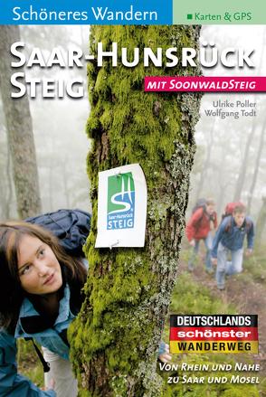 Saar-Hunsrück-Steig / Soonwaldsteig Schöneres Wandern Pocket. Vom Rhein zu Saar und Mosel. Ebook von Poller,  Dr. Ulrike, Schoellkopf,  Uwe, Todt,  Dr. Wolfgang