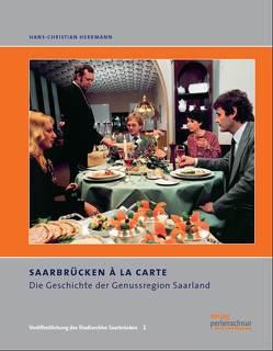 Saarbrücken à la carte von Dr. Herrmann,  Hans Ch, Gettmann,  Holger