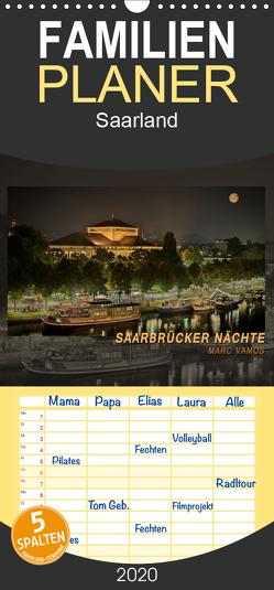 Saarbrücker Nächte – Familienplaner hoch (Wandkalender 2020 , 21 cm x 45 cm, hoch) von Vamos,  Marc