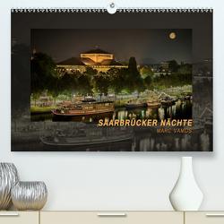Saarbrücker Nächte (Premium, hochwertiger DIN A2 Wandkalender 2021, Kunstdruck in Hochglanz) von Vamos,  Marc