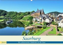 Saarburg – Ein sehenswertes Städtchen an der Saar (Wandkalender 2019 DIN A2 quer) von Klatt,  Arno