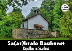 Sa(ar)krale Baukunst – Kapellen im Saarland (Wandkalender 2020 DIN A2 quer) von Bartruff,  Thomas