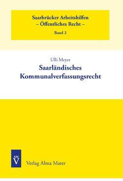 Saarländisches Kommunalverfassungsrecht von Meyer,  Ulli