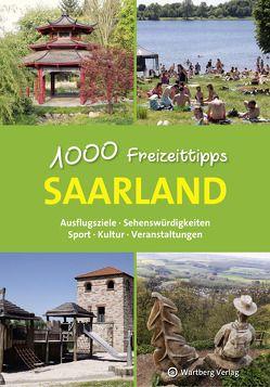 Saarland – 1000 Freizeittipps von Klahm,  Günther