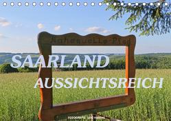 SAARLAND – AUSSICHTSREICH (Tischkalender 2019 DIN A5 quer) von Haafke,  Udo