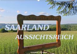 SAARLAND – AUSSICHTSREICH (Wandkalender 2020 DIN A2 quer) von Haafke,  Udo